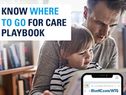 Where to Go for Care Playbook